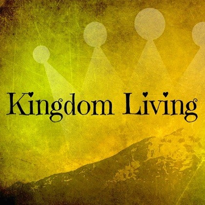 Image result for kingdom living